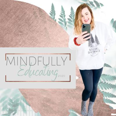 Mindfully Educating