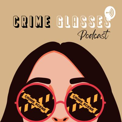 Crime Glasses