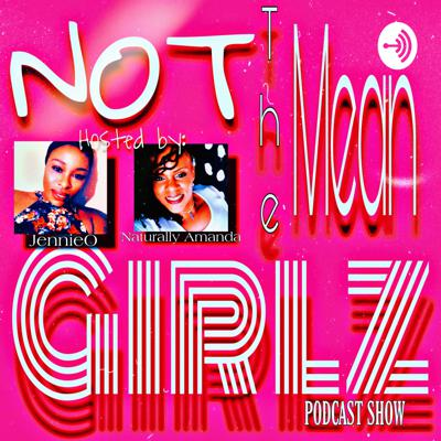 NOT the Mean Girlz Show