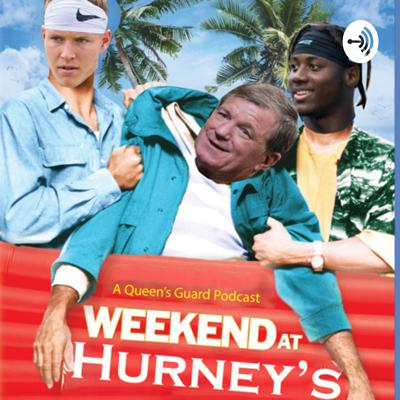 Weekend at Hurney's