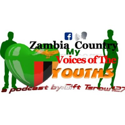 ZAMBIA MY COUNTRY_VOICES OF THE YOUTHS.