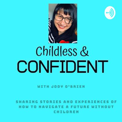 Childless and Confident