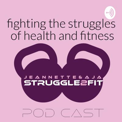 Welcome to Struggle2Fit! Where two best friends struggle in the world of health and fitness. Join us on our journey as we investigate, educate, and motivate ourselves and others to fight the struggle of getting fit and healthy.