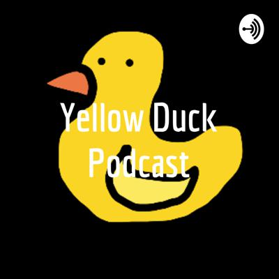 Yellow Duck Podcast