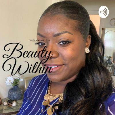 Beauty Within's: Lets Talk