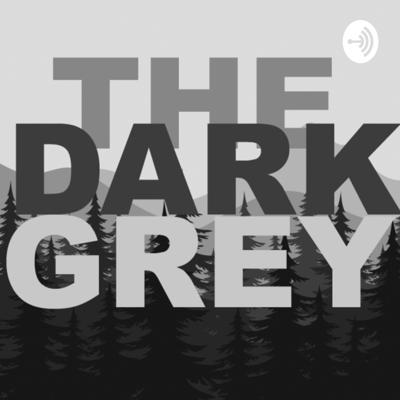A bi-weekly immersive podcast surrounding a futuristic dystopian wasteland that was previously ravaged by a pandemic.   Web: www.TheDarkGrey.com Social: facebook.com/groups/TheDarkGrey Support this podcast: https://anchor.fm/thedarkgrey/support