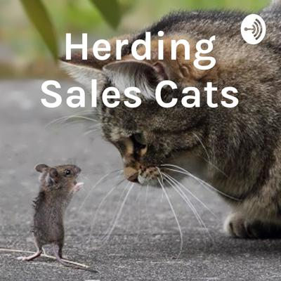 Herding Sales Cats