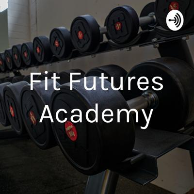 Fit Futures Academy