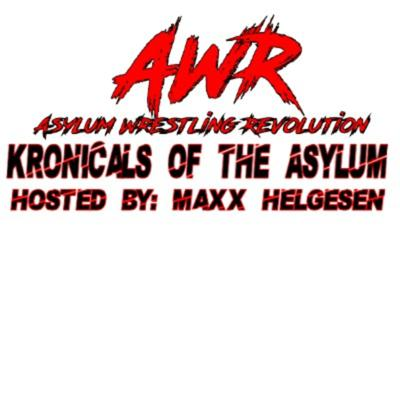 Kronicals Of The Asylum