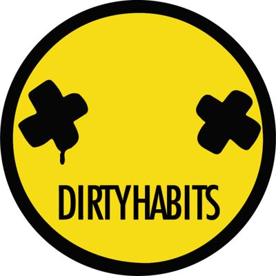 Dirty Habits Podcast