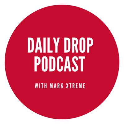Daily Drop Podcast