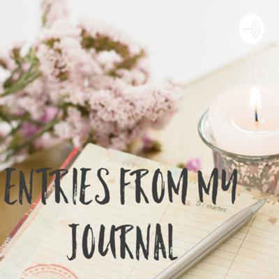 Entries From my Journal