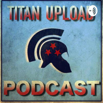 Titan Upload Youtube Channel that is built for the Tennessee Titans fans and fans of the NFL. We discuss sports, video games, and other stuff like security systems.  Support this podcast: https://anchor.fm/titan-upload/support