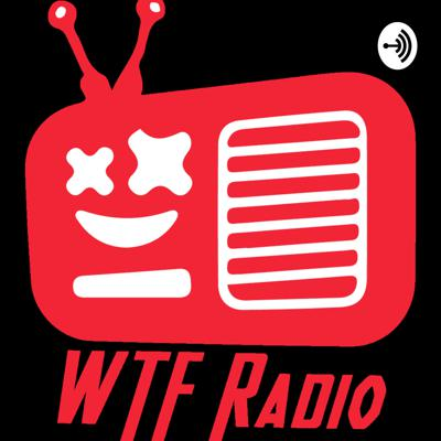 WTF Radio, where rules don't exist. A collection of stories and current events discussed. Hosted by Eddie Pennybets