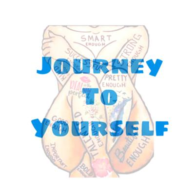 Journey To Yourself