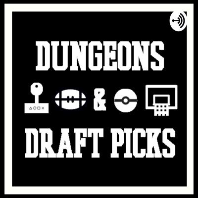 Dungeons and Draft Picks
