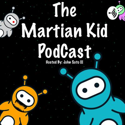 Martian Kid Podcast