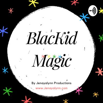 BlacKid Magic
