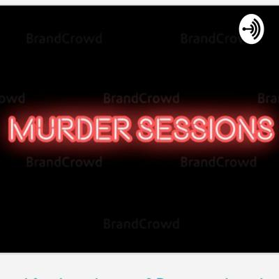 Murder Sessions
