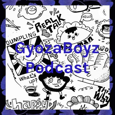 Discussion on everything and anything we enjoy Support this podcast: https://anchor.fm/gyozaboys/support