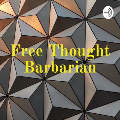 Free Thought Barbarian