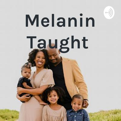 Just a black homeschool mom, trying to navigate, motherhood, child rearing, caretaking and wifehood.  Support this podcast: https://anchor.fm/melanin-taught/support