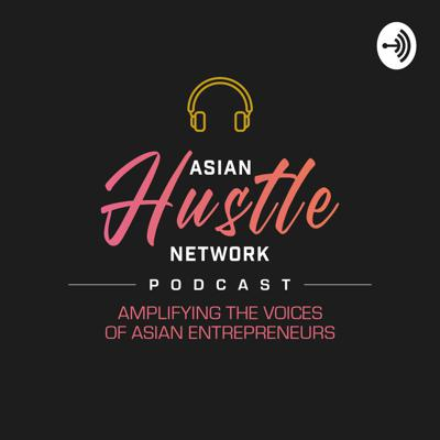 Asian Hustle Network