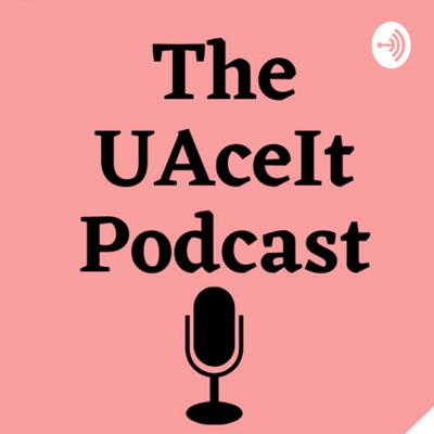 UAceIt Podcast