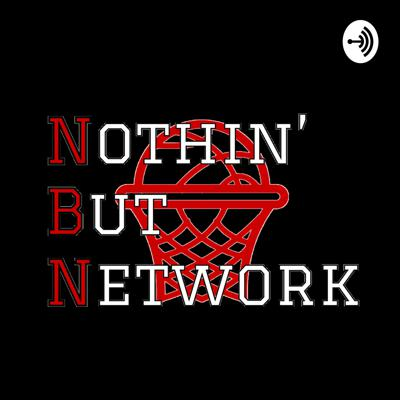 Nothin' But Network