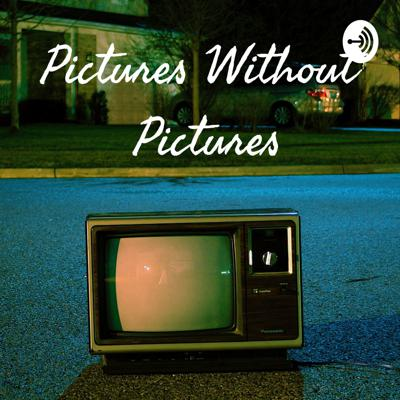 Pictures Without Pictures