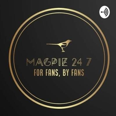Magpie 24/7 Podcast