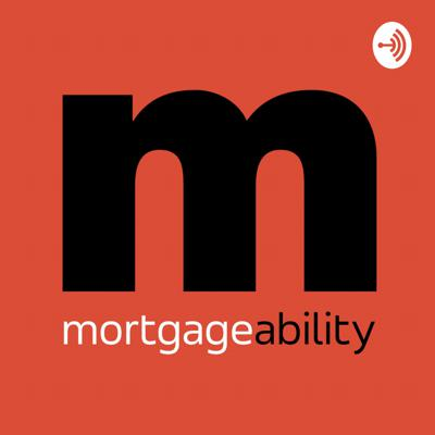 MORTGAGEABILITY by Mortgage Jake