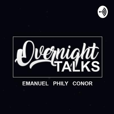 Overnight Talk's is a crazy new show present by Phily Lyons, Conor Ivory & Emanuel Negru. Three best mates sit down on a weekly basis to have a talk with each other on life stories, trendy topic's & debate anything &everything.