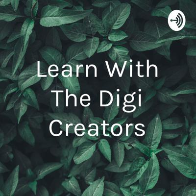 Learn With The Digi Creators