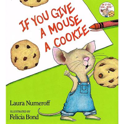Cover art for If You Give A Mouse A Cookie by Laura Numeroff