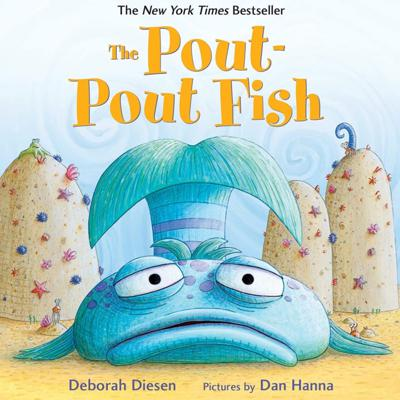 Cover art for Pout-Pout Fish by Deborah Diesen