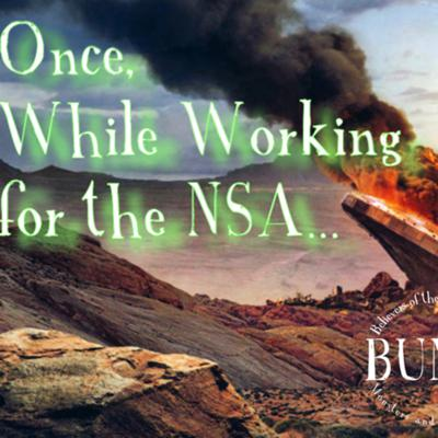 Cover art for Episode 6: Once, While Working for the NSA...