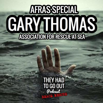 Cover art for AFRAS Special - Gary Thomas - Historian - Association for Rescue at Sea
