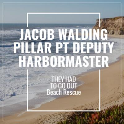 Cover art for Jacob Walding - Round 2 - Deputy Pillar Point Harbor Master - Big Wave Rescue