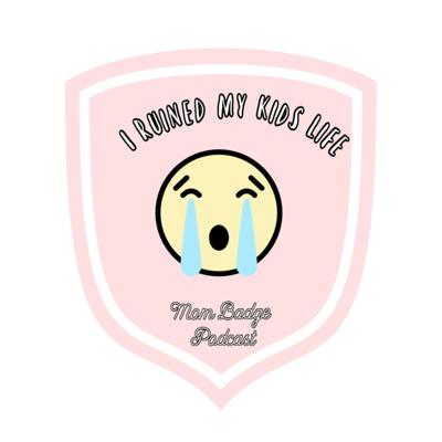 Cover art for I Ruined My Kids Day Badge