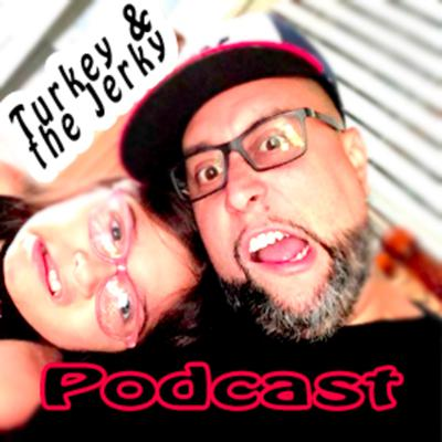 Cover art for Turkey and the Jerky Ep1