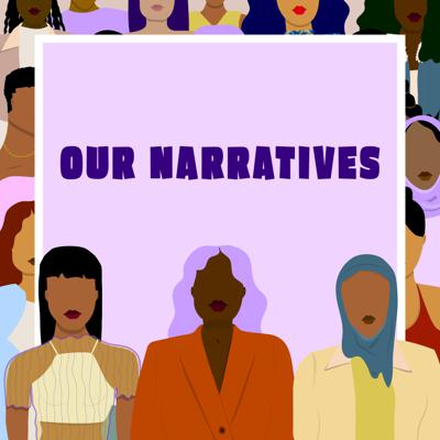 Cover art for Introducing Our Narratives!