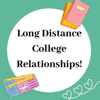 Cover art for Long Distance College Relationships