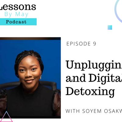 Cover art for Unplugging and Digital Detoxing With Soyem Osakwe