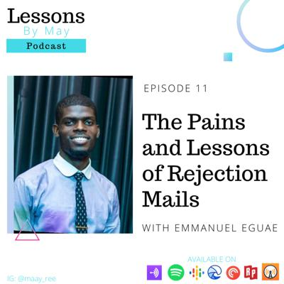 Cover art for The Pains and Lessons of Rejection Mails with Emmanuel Eguae