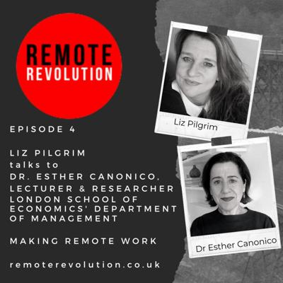 Cover art for Episode 4 Research Insights: Remote Revolution meets Dr Esther Canonico, London School of Economics' Department of Management