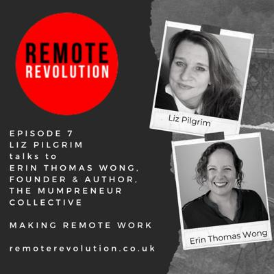 Cover art for Episode 6 Mumpreneur Evolution: Remote Revolution meets Erin Thomas Wong, Founder of The Mumpreneur Collective & Author