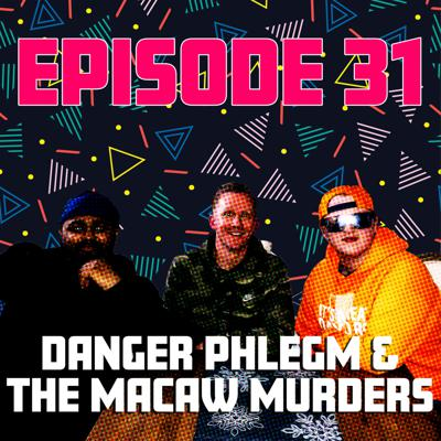 Cover art for Danger Phlegm & the Macaw Murders