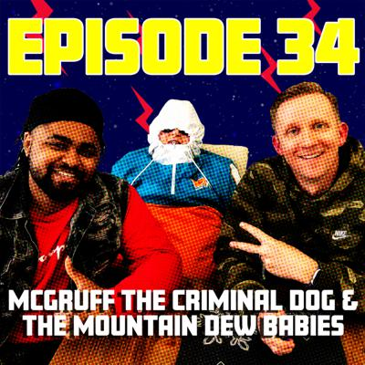 McGruff the Criminal Dog & the Mountain Dew Babies