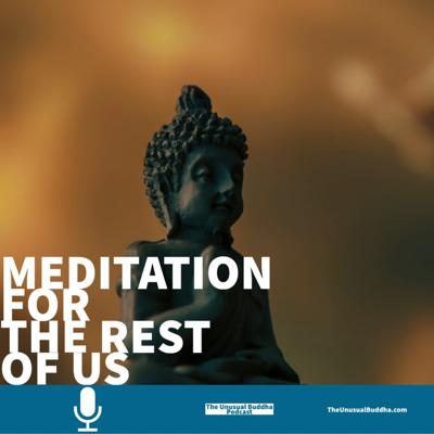 Cover art for Meditation for the Rest of Us